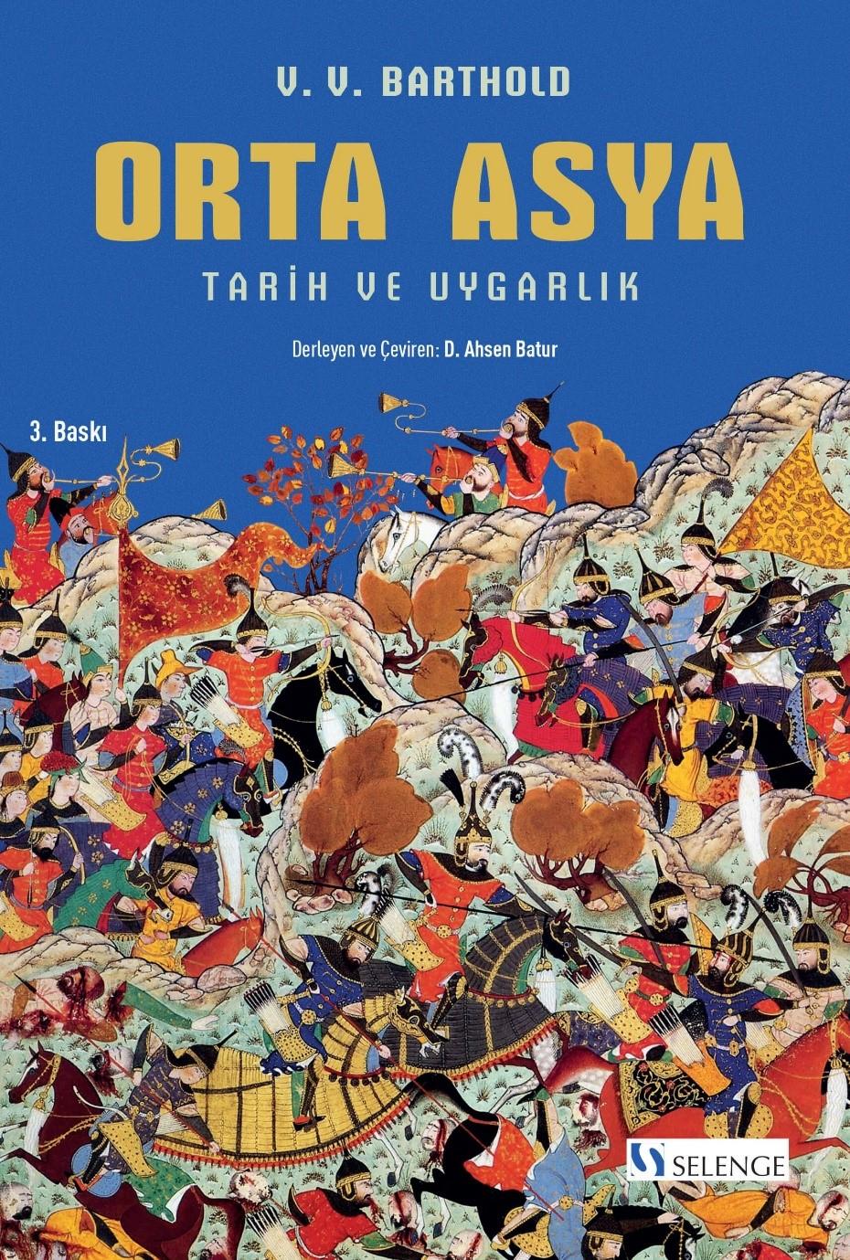 Orta Asya & Tarih ve Uygarlık