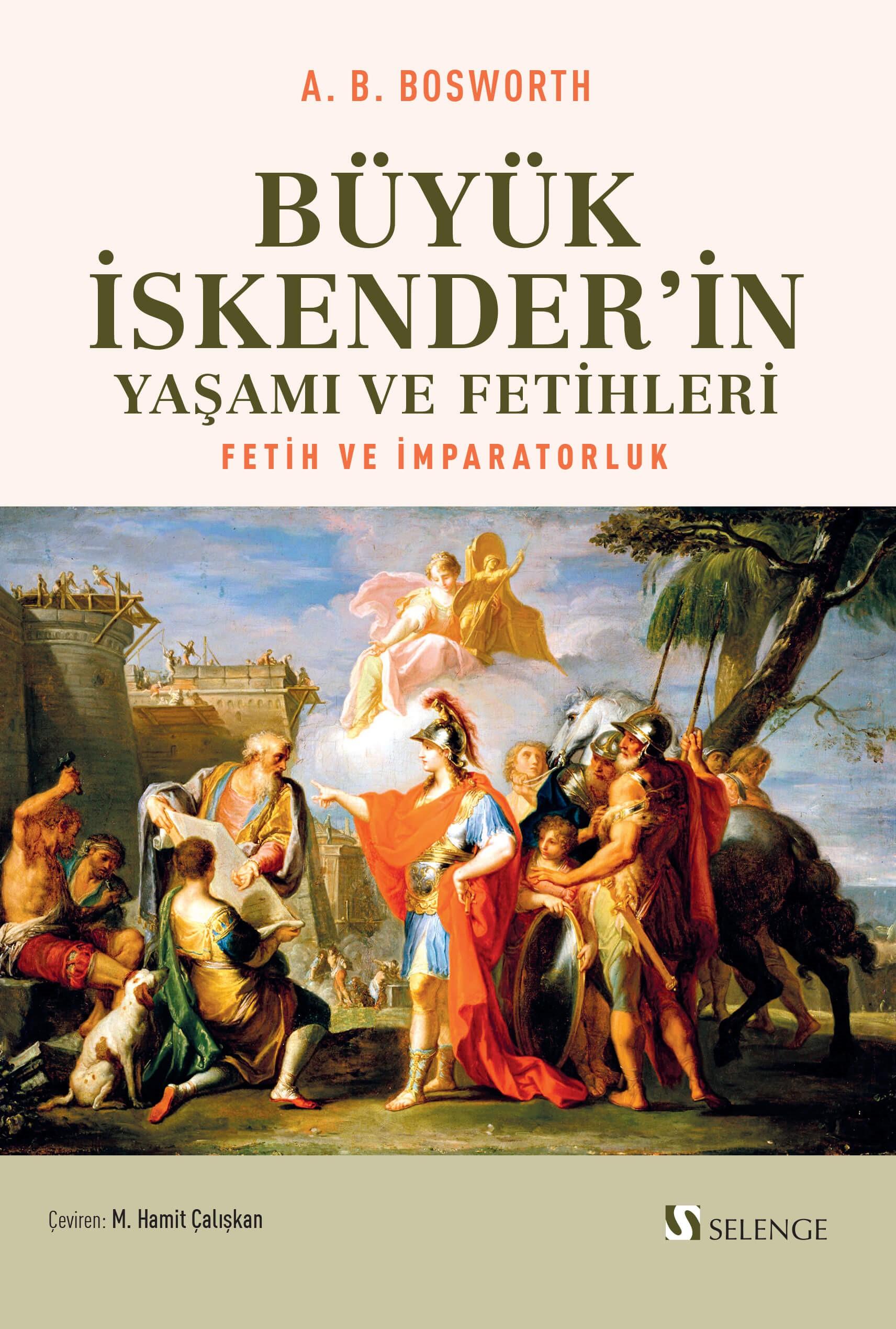 Büyük İskender'in Yaşamı ve Fetihleri