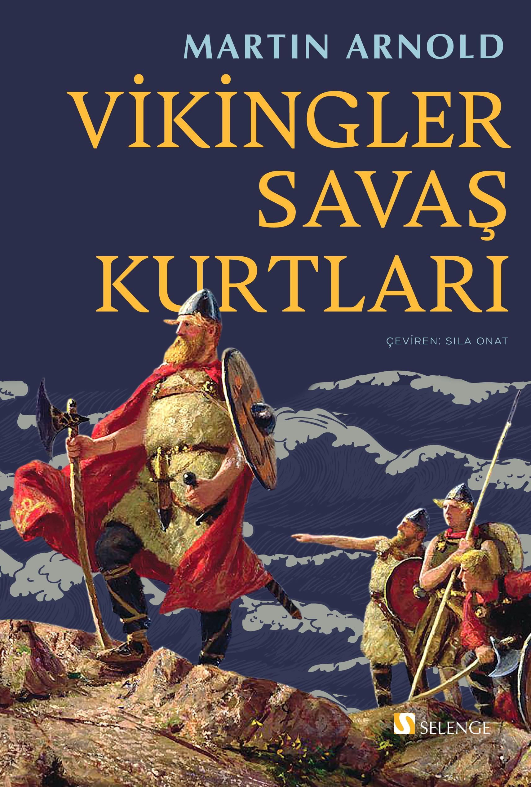Vikingler Savaş Kurtları
