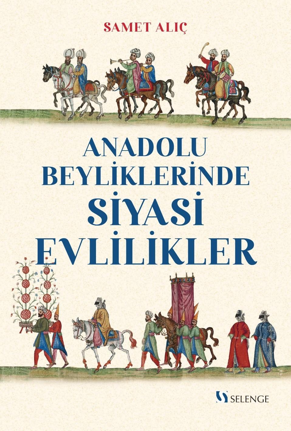Anadolu Beyliklerinde Siyasi Evlilikler