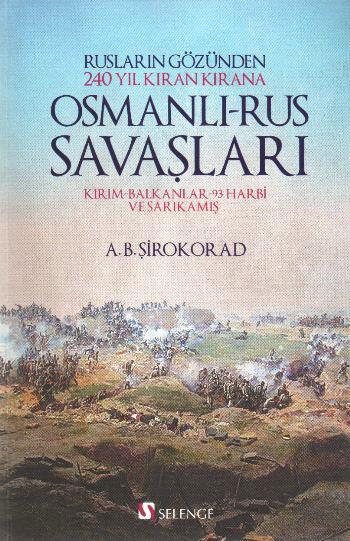Osmanlı-Rus Savaşları